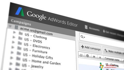 स्क्रीनशॉट AdWords Editor Windows 7